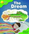 The Dream (Oxford Reading Tree, Stage 2, Storybooks) - Roderick Hunt, Alex Brychta