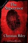 The Supervisor - Christian Riley