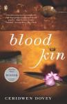Blood Kin: A Novel - Ceridwen Dovey