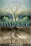 Hannahwhere - John McIlveen