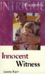 Innocent Witness - Leona Karr