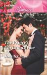 The Prince's Christmas Vow (Twin Princes of Mirraccino) - Jennifer Faye