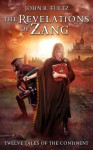 The Revelations of Zang - John R. Fultz