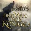 Der Weg der Könige (Die Sturmlicht-Chroniken 1) - Brandon Sanderson, Detlef Bierstedt, Deutschland Random House Audio