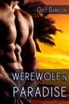 Werewolf in Paradise - Guy Samson