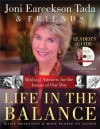 Life in the Balance Leader's Guide: Biblical Answers for the Isuues of Our Day - Joni Eareckson Tada