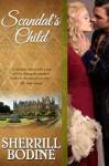 Scandal's Child - Sherrill Bodine