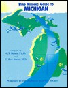 Bird Finding Guide to Michigan - C. Roy Smith, Charles Black, Michigan Audubon Society