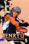 Tenryu: The Dragon Cycle - Volume 5 - Sanami Matoh