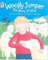 Woolly Jumper: The Story Of Wool - Meredith Hooper