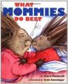 What Mommies Do Best / What Daddies Do Best - Laura Joffe Numeroff, Lynn M. Munsinger