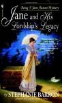 Jane and His Lordship's Legacy - Stephanie Barron