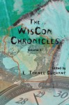 The WisCon Chronicles, Volume 1 - L. Timmel Duchamp, Eileen Gunn, Ellen Klages, Andrea Hairston, Ted Chiang, Ursula K. Le Guin, Lisa Tuttle, Joan Haran, Nancy Jane Moore, Sylvia Kelso, Joanna Russ, Samuel R. Delany, Nisi Shawl, Trina Robbins, Suzy McKee Charnas, Liz Henry, Rosaleen Love, Carol Emshwiller,