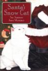 Santa's Snow Cat - Sue Stainton, Anne Mortimer