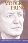 The Modern Prince: Charles J. Haughey and the Quest for Power - Justin O'Brien