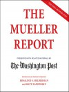 The Mueller Report: Presented with Related Materials by The Washington Post - Dennis Boutsikaris, Joy Osmanski, Cassandra Campbell, Robin Miles, Fred Sanders, Marc Fisher, Sari Horwitz, The Washington Post, Jackie Sanders, Vikas Adam, Gibson Frazier, Matt Zapotosky, Rosalind S. Helderman, Jayme Mattler, Cynthia Farrell, Samantha Desz, Prentice Ona