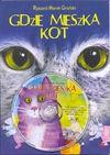 Gdzie mieszka kot (plus CD) - Groński Ryszard Marek