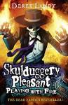 Playing With Fire (Skulduggery Pleasant, Book 2) (Skulduggery Pleasant series) (English Edition) - Derek Landy