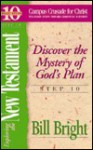 Exploring the New Testament: Discover the Mystery of God's Plan - Bill Bright, Jean Bryant, Joette Whims, Don Tanner