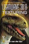 LightWave 3D 8 Texturing [With Cdrm] - Leigh van der Byl