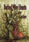 Barbed Wire Hearts - Cate Gardner