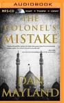 The Colonel's Mistake (A Mark Sava Thriller) - Dan Mayland, Richard Allen