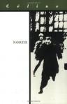 North - Louis-Ferdinand Céline, Ralph Manheim