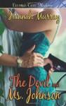 The Devil and Ms. Johnson - Hannah Murray