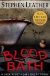 Blood Bath (Seven Jack Nightingale Short Stories) - Stephen Leather, Matt Hilton, Alex Shaw, Andrew Peters, Conrad Jones, Lynnette Waterman, Robert Waterman