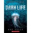 [ Dark Life Falls, Kat ( Author ) ] { Paperback } 2011 - Kat Falls
