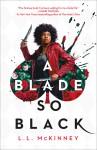 A Blade So Black - L. L. McKinney