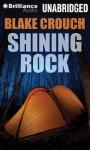 Shining Rock - Blake Crouch, Luke Daniels