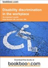 Disability discrimination in the workplace - Kate Russell