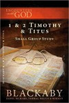 1 and 2 Timothy and Titus: A Blackaby Bible Study Series - Henry T. Blackaby, Richard Blackaby, Tom Blackaby, Melvin D. Blackaby