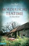 Mörderische Teatime: Ein Irland-Krimi (Britcrime) - Ivy Paul