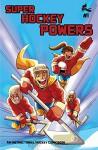 Super Hockey Powers #1 - Don Kunkel, Don Kunkel