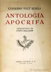 Antología Apócrifa - Conrado Nalé Roxlo
