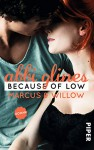 Because of Low - Marcus und Willow: Roman (Sea Breeze, Band 2) - Abbi Glines, Lene Kubis