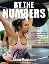 By the Numbers: A Practical Method for Instructing Constantly Varied Functional Movements Executed at High Intensity - Sean Manseau