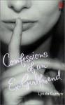 Confessions of an Ex-Girlfriend - Lynda Curnyn
