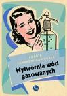 Wytwórnia wód gazowanych - Dorota Combrzyńska-Nogala