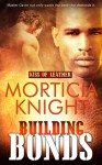 Building Bonds (Kiss of Leather #1) - Morticia Knight