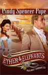 Ether & Elephants (The Gaslight Chronicles) - Cindy Spencer Pape
