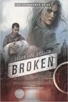 Broken - Susan Jane Bigelow