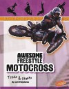 Awesome Freestyle Motocross Tricks & Stunts - Lori Polydoros, Barbara J. Fox
