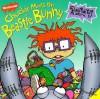 Chuckie Meets the Beastie Bunny - Sarah Willson