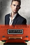 Knights to Remember: Book Seven (Knight To Remember 7) - Nicole Colville, Kellie Dennis Book Cover by Design, Jessica McKenna