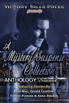 A Mystery/Suspense Collection Anthology: Sweet - Miss Mae, Gerald Costlow, Cheryl Pierson, Anne Patrick
