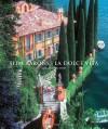 Slim Aarons: La Dolce Vita - Slim Aarons, Christopher Sweet