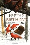 Ereth's Birthday (Tales from Dimwood Forest) - Avi, John McDonough